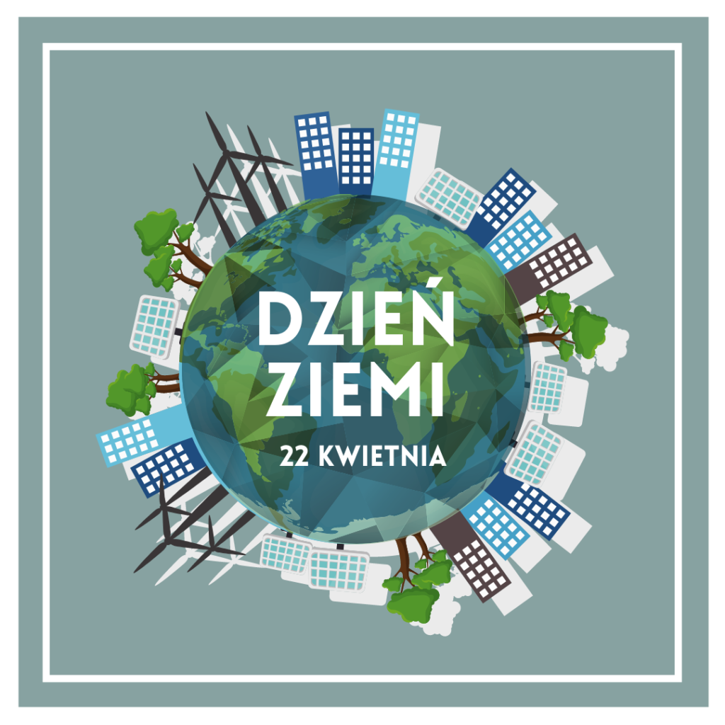 Plakat z okazji Dnia Ziemi.